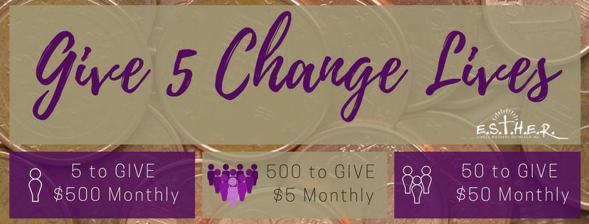 ESTHER - E.S.T.H.E.R. - Give 5 Change Lives